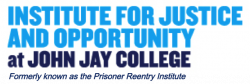 John Jay College Institute for Justice and Opportunity